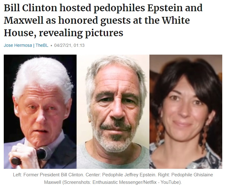 Bill Clinton hosted pedophiles Epstein and Maxwell as honored guests at the White House, revealing pictures